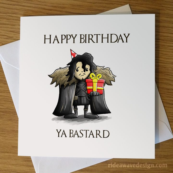 Jon Snow Game of Thrones Bastard Birthday Card